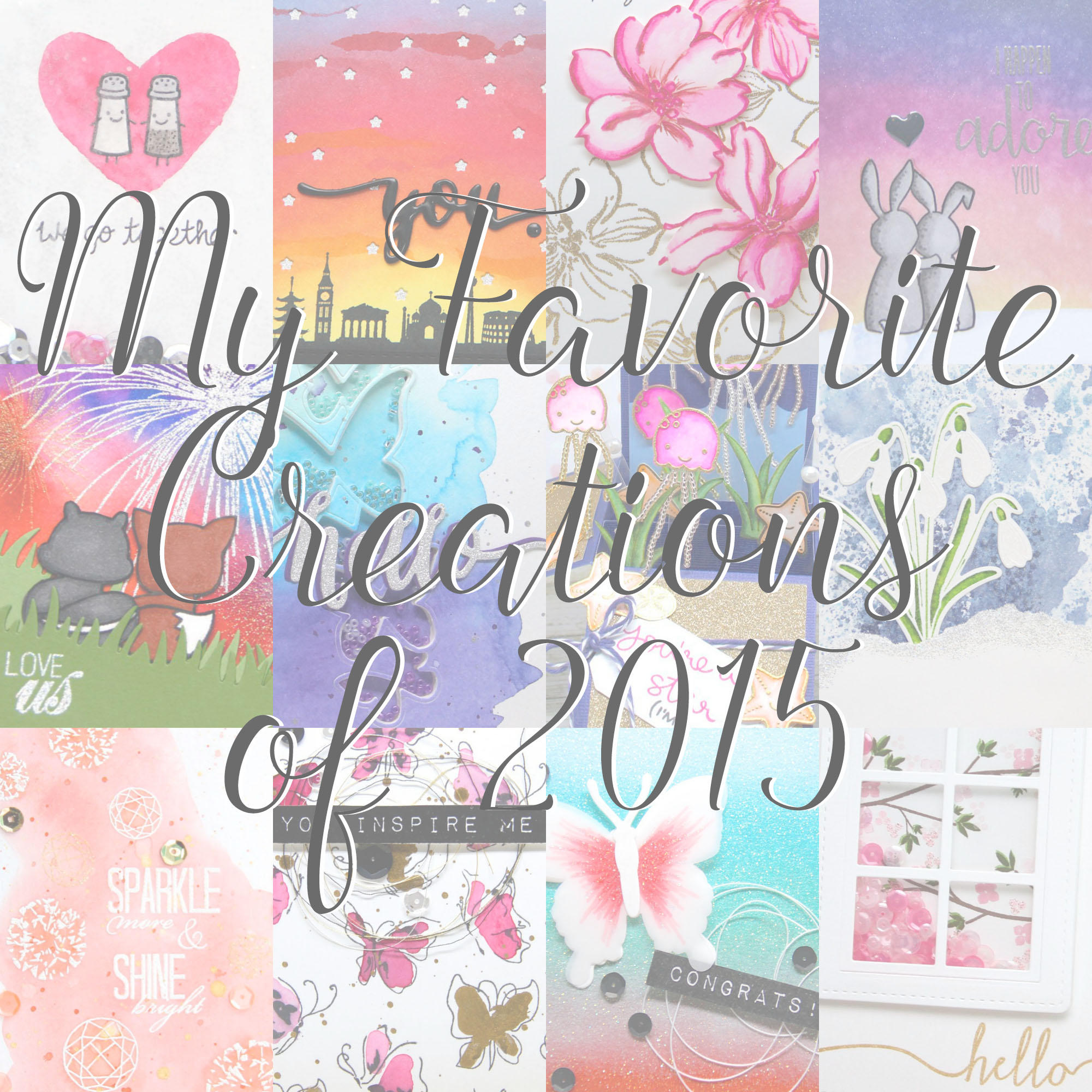 My Favorite Cards of 2015 with a New Year's Giveaway!
