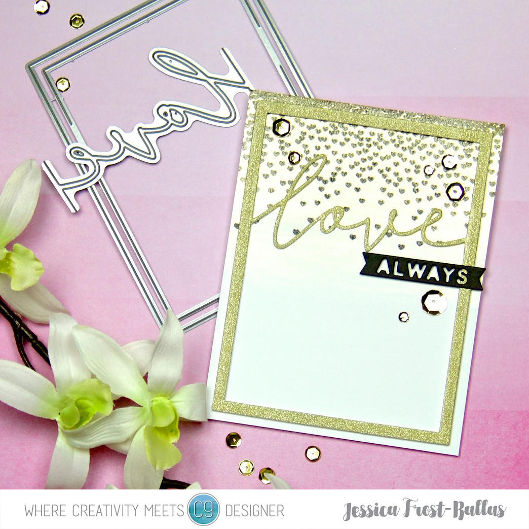 Love Always by Jessica Frost-Ballas for Where Creativity Meets C9 Challenge #5: Try Something New