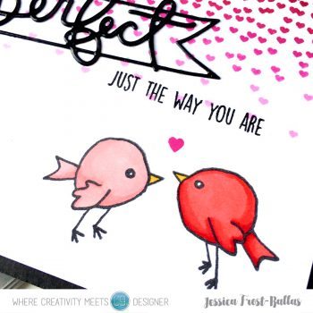 You're Perfect Just the Way You Are by Jessica Frost-Ballas for Where Creativity Meets C9