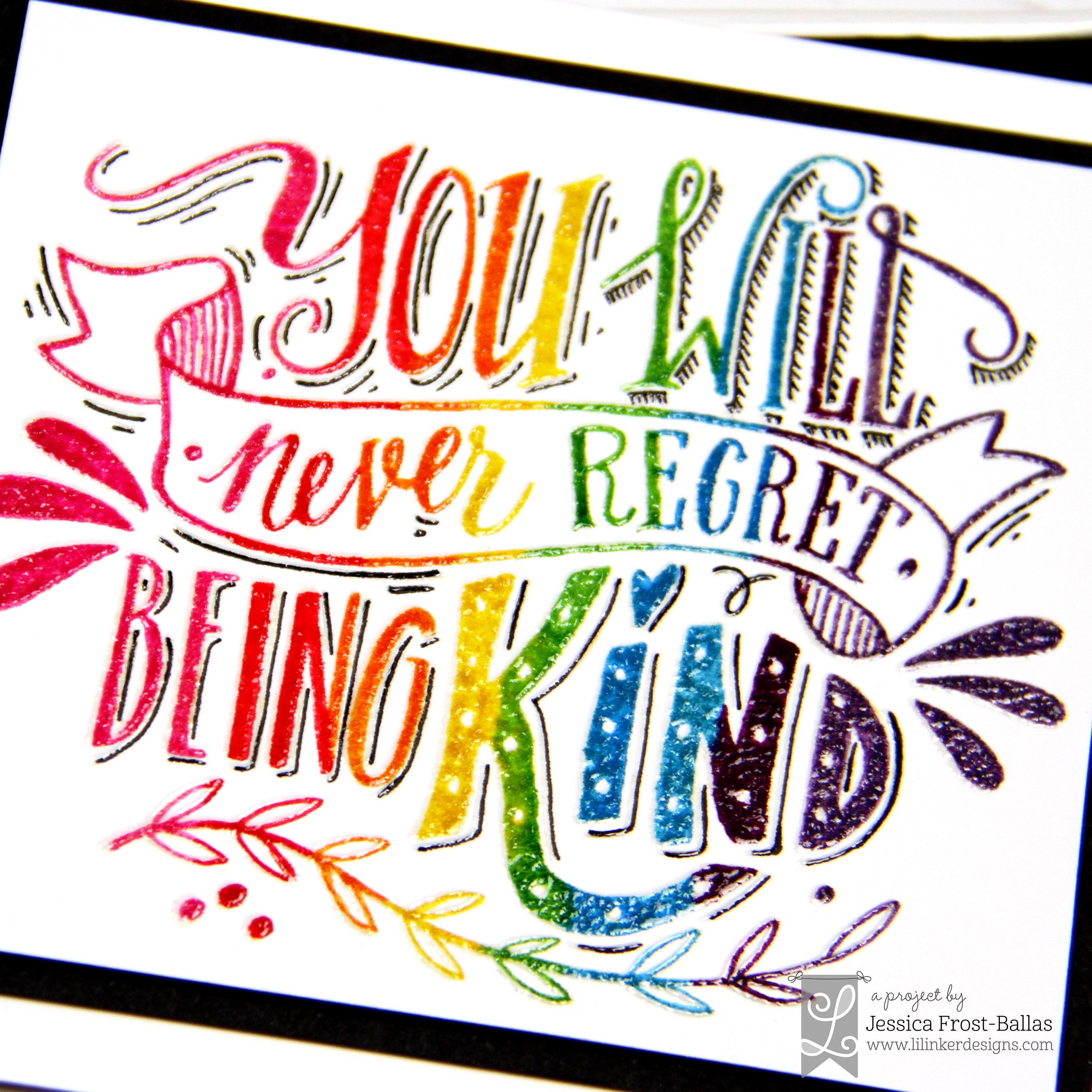You Will Never Regret by Jessica Frost-Ballas for Lil' Inker Designs