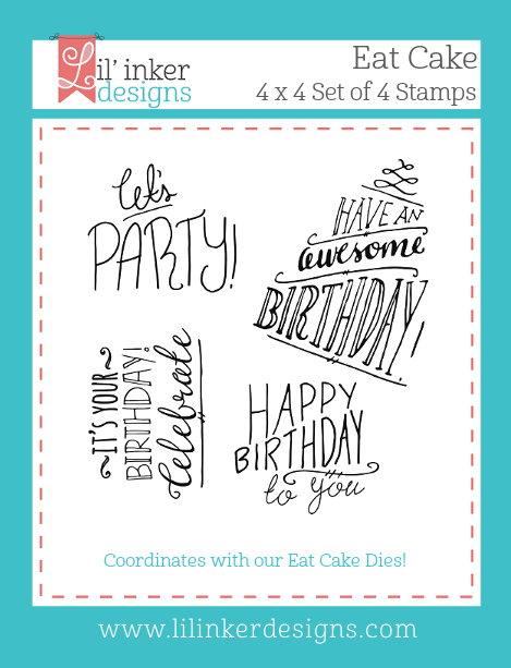 Lil' Inker Designs Eat Cake Stamps