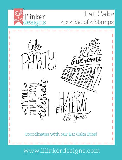 Lil' Inker Designs Eat Cake Stamps