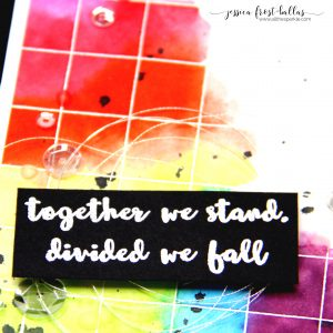 Together We Stand, Divided We Fall by Jessica Frost-Ballas for Simon Says Stamp