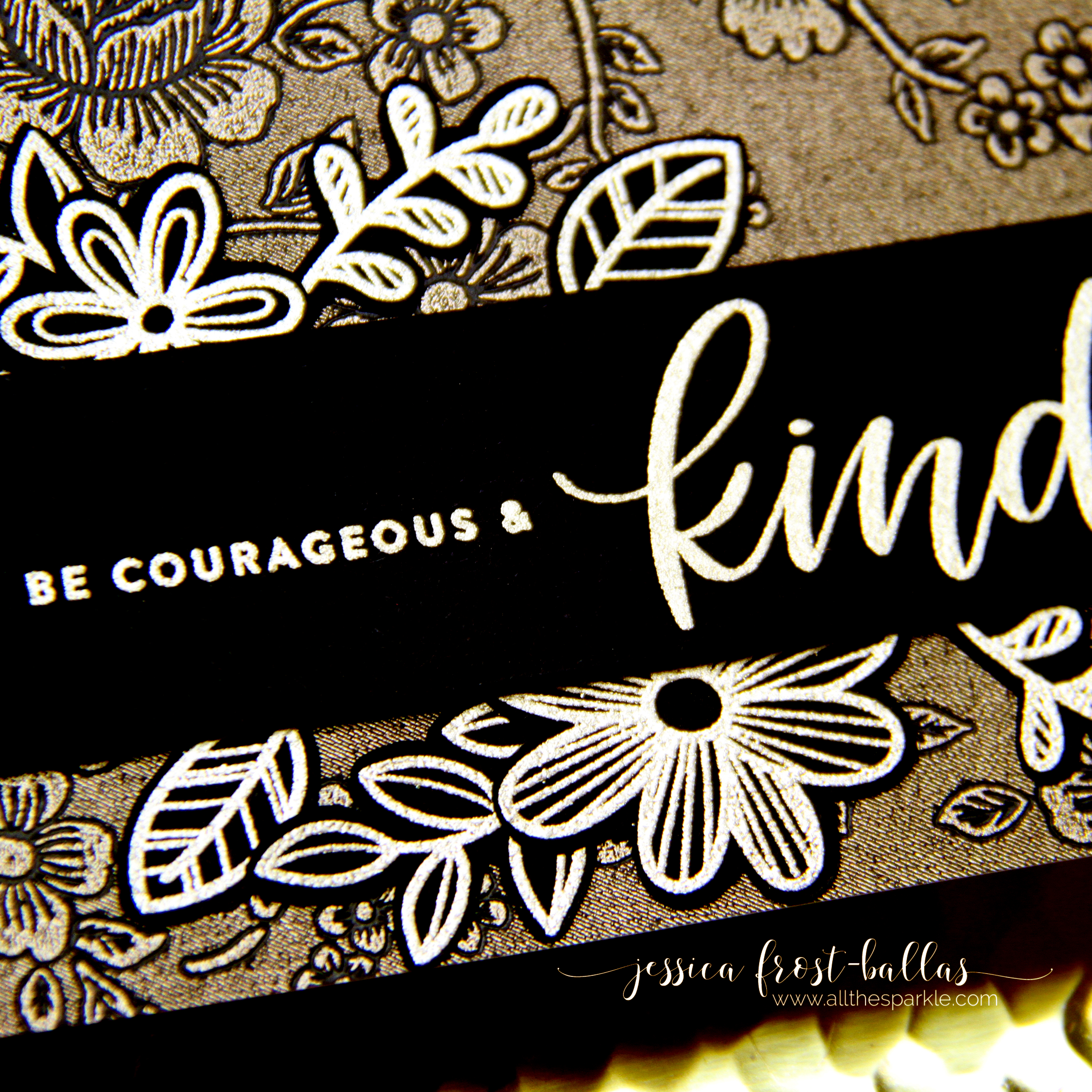 Be Courageous and Kind by Jessica Frost-Ballas for Simon Says Stamp