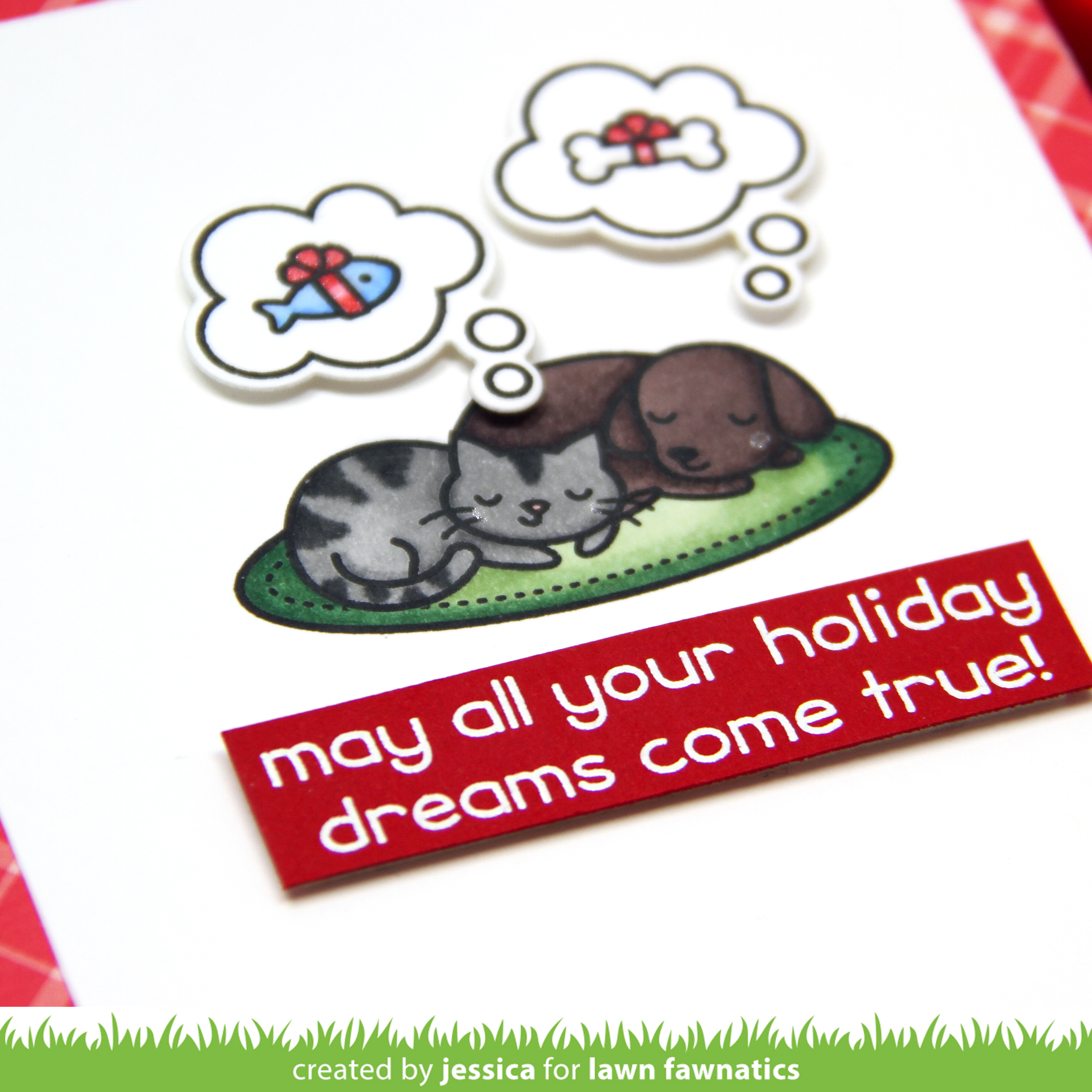 May All Your Holidays Dreams Come True by Jessica Frost-Ballas for Lawn Fawnatics