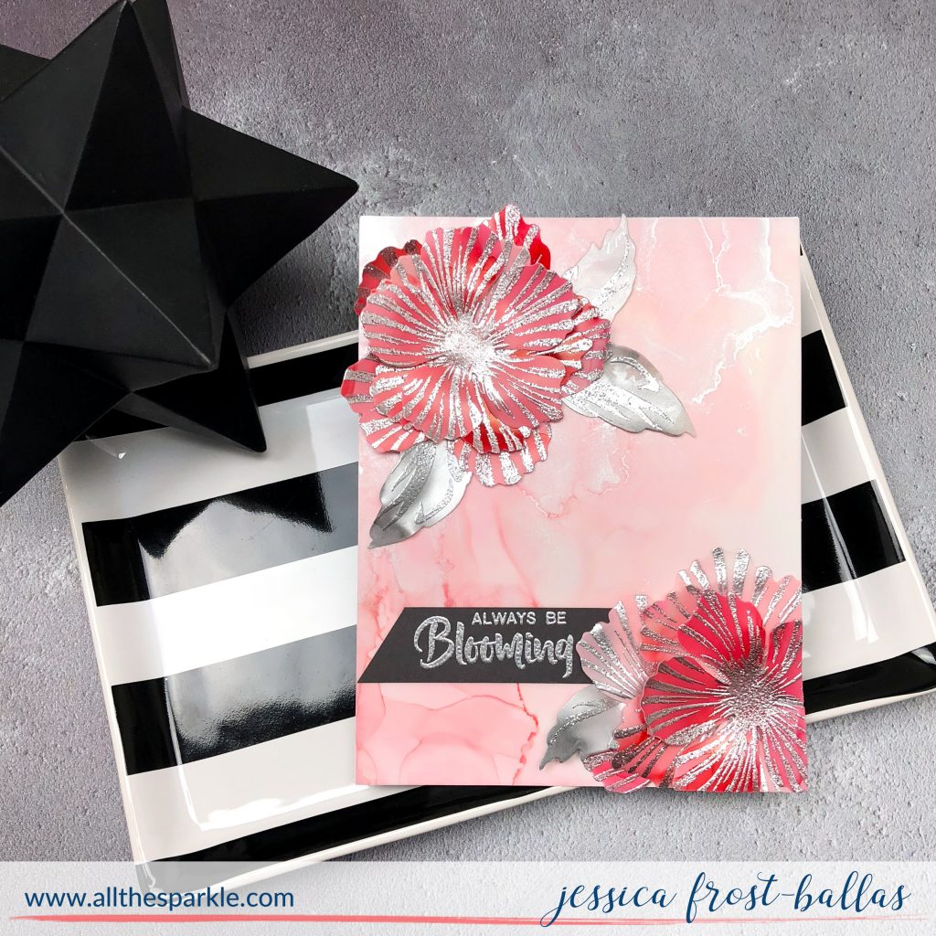 Always Be Blooming by Jessica Frost-Ballas for Altenew