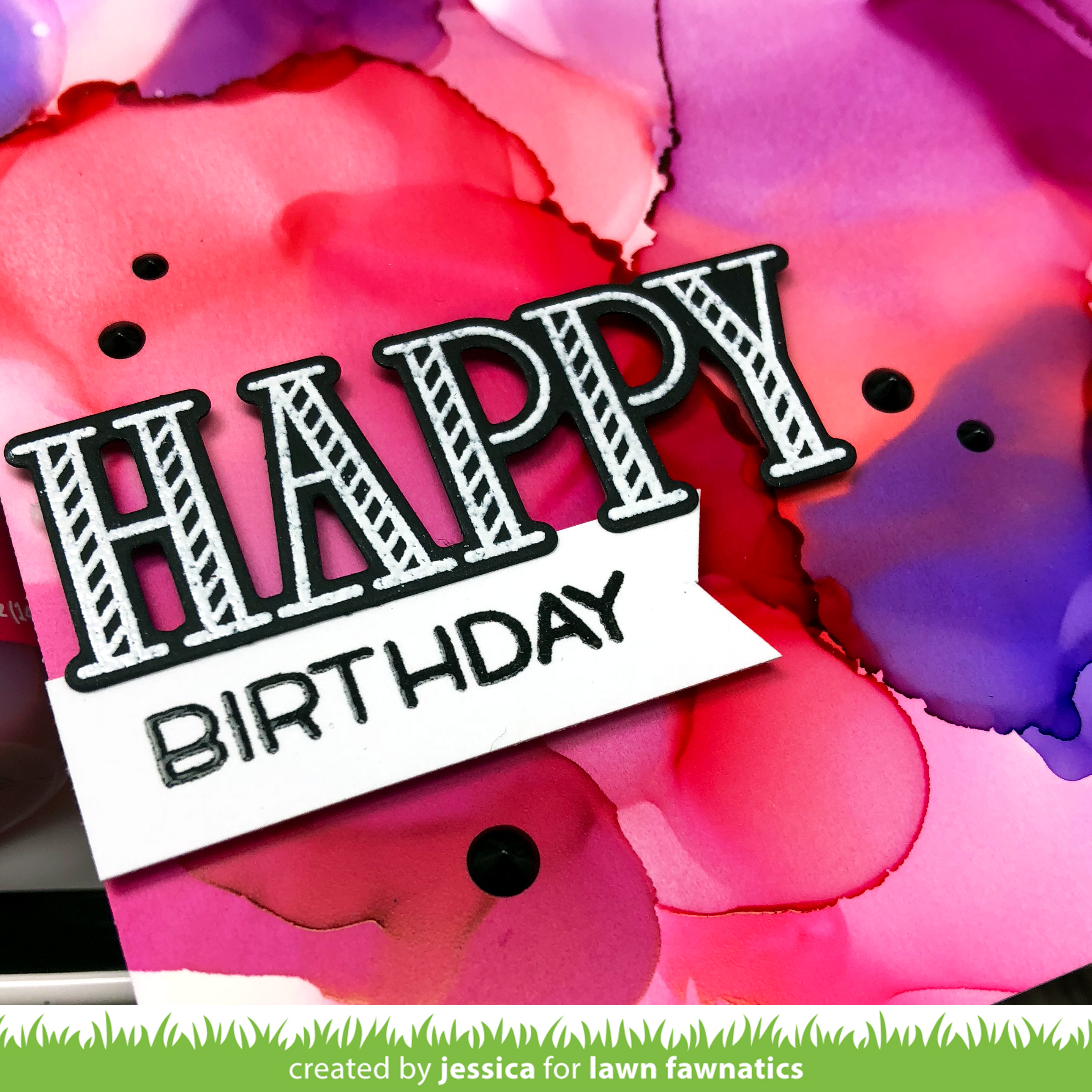 Happy Birthday for Lawn Fawnatics by Jessica Frost-Ballas