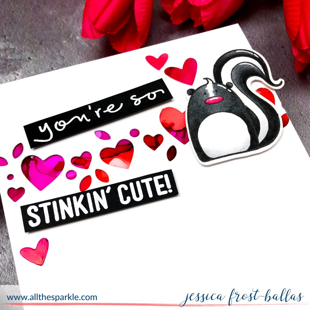 You're So Stinkin' Cute by Jessica Frost-Ballas for Simon Says Stamp