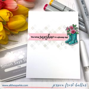 You Bring Sunshine by Jessica Frost-Ballas for Simon Says Stamp