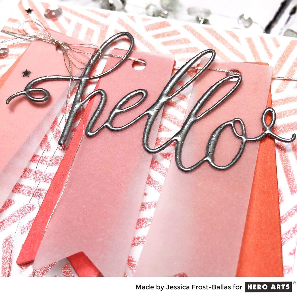 Hello by Jessica Frost-Ballas for Hero Arts