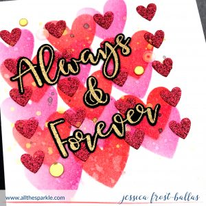 Always and Forever by Jessica Frost-Ballas for Simon Says Stamp