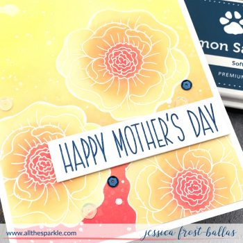 Happy Mother's Day by Jessica Frost-Ballas for Simon Says Stamp