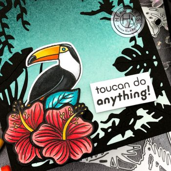 Toucan Do Anything by Jessica Frost-Ballas for Hero Arts