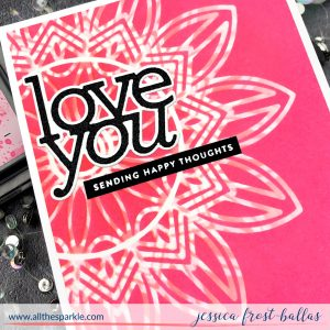 Love You by Jessica Frost-Ballas for Simon Says Stamp