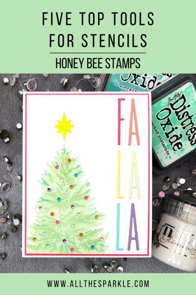 Five Top Tools for Stencils - Honey Bee Stamps